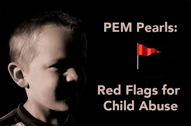 Pem Pearls Red Flags For Child Abuse Case 1
